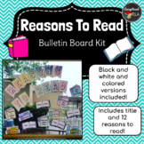 Reasons to Read Bulletin Board Kit - Great for classroom l