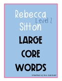 Rebecca Sitton - Level 2 - Large Core Word Collection - Font Update!!