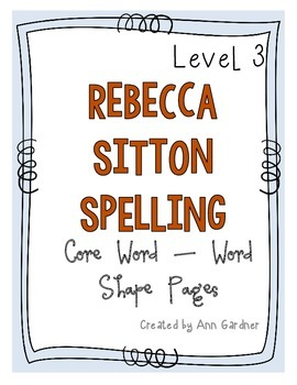 Rebecca Sitton - Level 3 - Core Word/Word Shape Pages