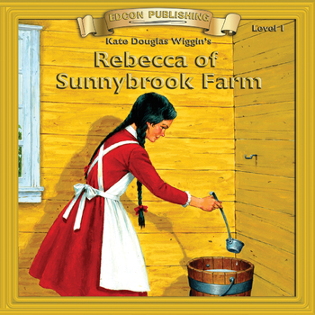 Rebecca of Sunnybrook Farm 10 Chapter Audiobook