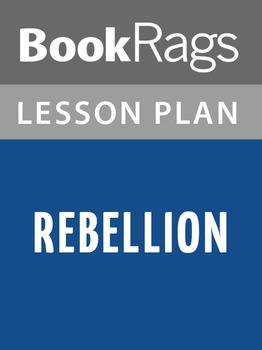 Rebellion Lesson Plans