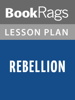 Rebellion Lesson Plans