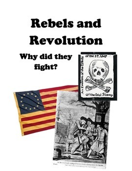 Rebels and Revolution - Why did they Fight?