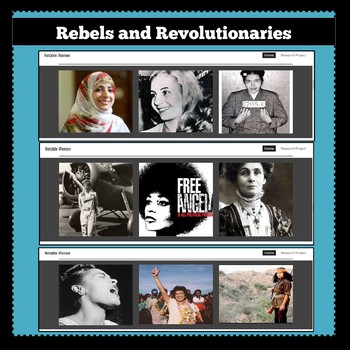 Rebels and Revolutionaries: Notable Women Throughout Our World