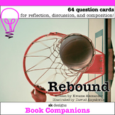 Rebound by Kwame Alexander Discussion Question Cards