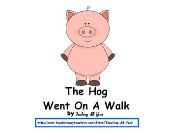 Rebus Book: The Hog Went On a Walk