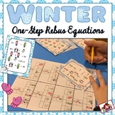 Rebus One-Step Math Equations--Winter Theme