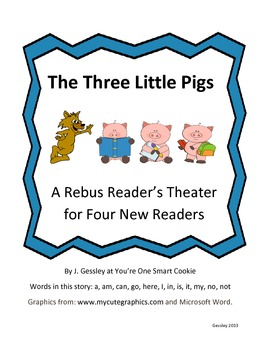 A Rebus Reader's Theater for The Three Little Pigs