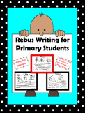 Rebus Writing for Primary Students