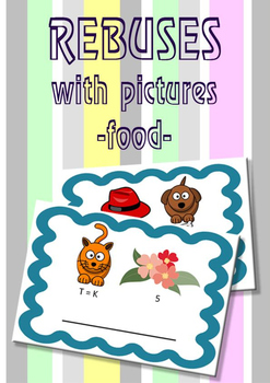 Rebuses with pictures! (food)