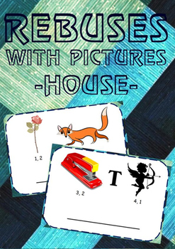 Rebuses with pictures! (house)