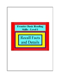 Recall Facts and Details