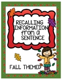 Recalling Information from a Sentence--Fall Themed