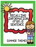 Recalling Information from a Sentence-Summer Theme