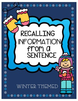 Recalling Information from a Sentence-Winter Theme