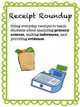 Using Receipts to Study Primary Sources and Inferencing