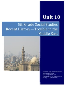 Recent History, Trouble in the Middle East--5th Grade Social Studies Test
