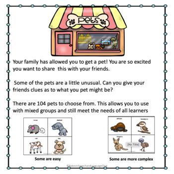 Receptive/Expressive Language Game: Guess my Pet! A describing game