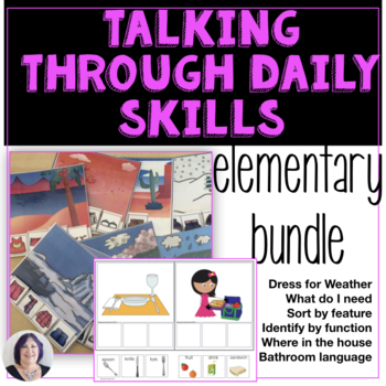 Receptive and Expressive Language in Life Skills Routines Elementary Bundle