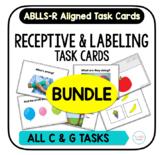 Receptive & Labeling Task Card BUNDLE [ABLLS-R Aligned ALL C & G TASKS]