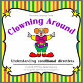 "Receptive Language- Understanding Conditional Directives: ""Clowning Around"" Game"