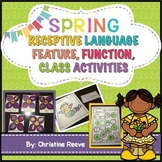Spring Receptive Vocabulary Activities for Practicing Feature Function & Class