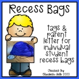 Recess Bag Tags & Family Letter