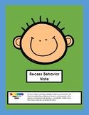 Recess Behavior Note