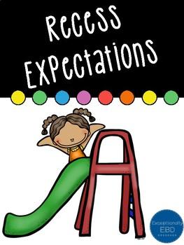 Recess Expectations Bundle