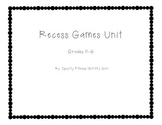 Recess Games Unit