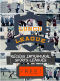 Recess Intramural Sports Leagues!