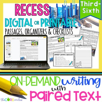 Recess Paired Texts: Writing On-Demand Opinion Argumentative Essay Editable
