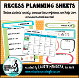 Recess Planning Sheets