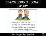 Recess/Playground and Rules Social Story NO PREP
