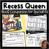 Recess Queen Book Companion for Special Education | Specia