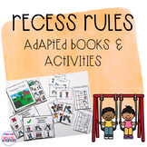 Recess Rules Adapted Books and Activities