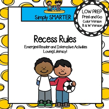 Recess Rules Emergent Reader Book AND Interactive Activities