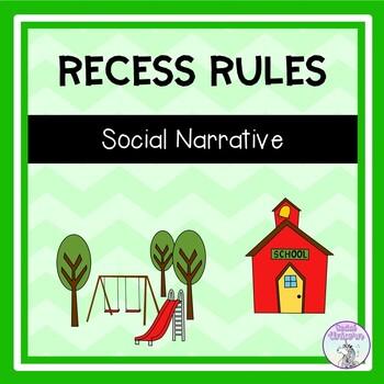 Recess Rules - Social Narrative