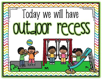 Recess Signs - Indoor or Outdoor?