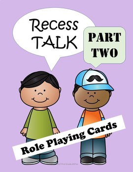 Recess Talk Part Two
