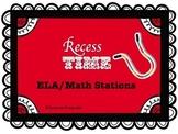 Recess Time ELA/Math Stations