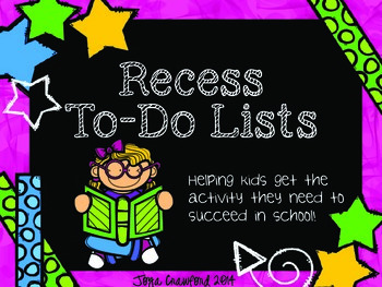 Recess To-Do Lists