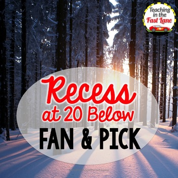 Recess at 20 Below Fan & Pick Cooperative Learning Activity