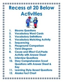 Recess at 20 Below Literacy Unit