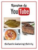Recetas de YouTube: An Authentic Spanish Listening Activity