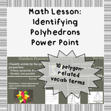 Recognizing polyhedrons and parts: A Power Point lesson