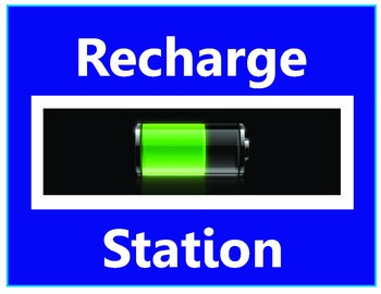 Recharge Station Sign for Time out or Think time Center
