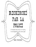 """Recherche par la police"" French Back to School/Get to Know You Actvitiy"