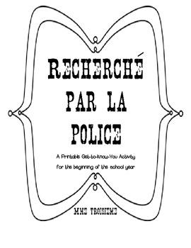 """Recherche par la police"" French Back to School/Get to Kno"