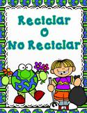 Reciclaje o No Reciclaje:  Spanish Recycling or Trash Sort It Out Activity